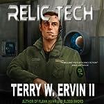 Relic Tech: Crax War Chronicles, Book 1 | Terry W. Ervin II