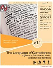The Language of Compliance: A Glossary of Terms, Acronyms, and Extended Definitions