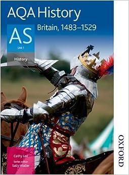 Book AQA History AS: Unit 1 Britain, 1483-1529