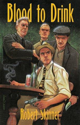 Download Blood to Drink: A Wesley Farrell Novel (Wesley Farrell Novels) by Robert Skinner (2000-08-26) pdf