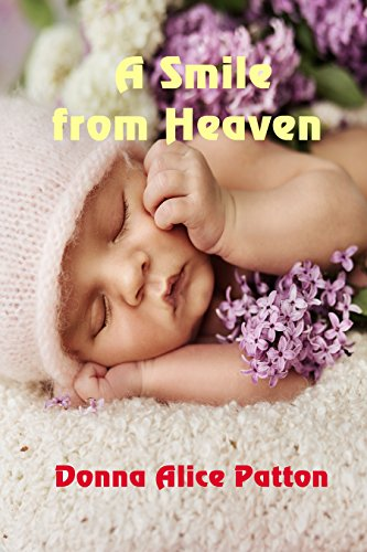 A Smile from Heaven by [Patton, Donna Alice]