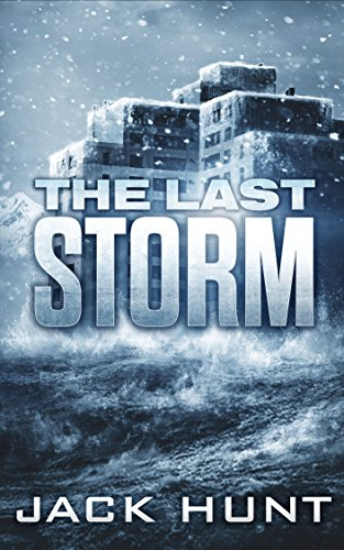 The Last Storm by [Hunt, Jack]
