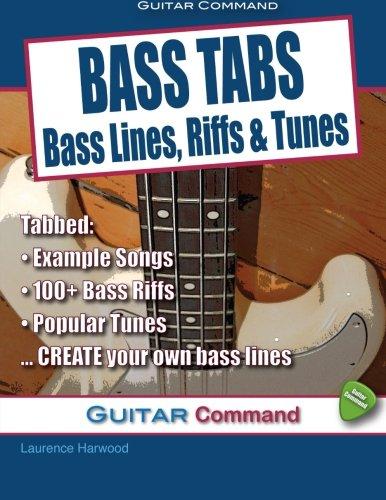 - Bass Tabs: Bass Lines, Riffs & Tunes