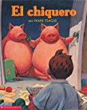 El chiquero: (Spanish language edition of Pigsty) (Mariposa) (Spanish Edition)