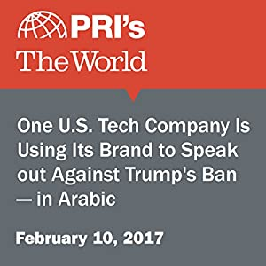 One U.S. Tech Company Is Using Its Brand to Speak Out Against Trump's Ban — in Arabic
