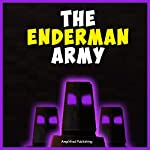 The Enderman Army: A Miner Mob Novel |  Amplified Publishing