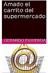 https://libros.plus/amado-el-carrito-del-supermercado/