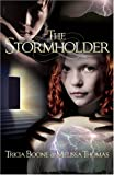 The Stormholder, Tricia Boone and Melissa Thomas, 1583852069