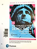 img - for The Struggle for Democracy A La Carte Edition (Pearson 2016 Presidential Election Edition) book / textbook / text book
