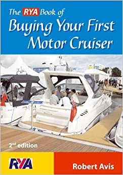 The RYA Book of Buying Your First Motor Cruiser (RYA)