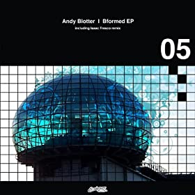 Andy Blotter - Bformed Ep
