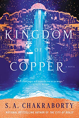 The Kingdom of Copper: A Novel (The Daevabad Trilogy, 2) Paperback – September 24, 2019