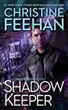 Shadow Keeper (A Shadow Riders Novel) by  Christine Feehan in stock, buy online here