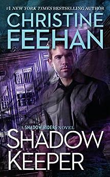 Shadow Keeper (A Shadow Riders Novel) by [Feehan, Christine]