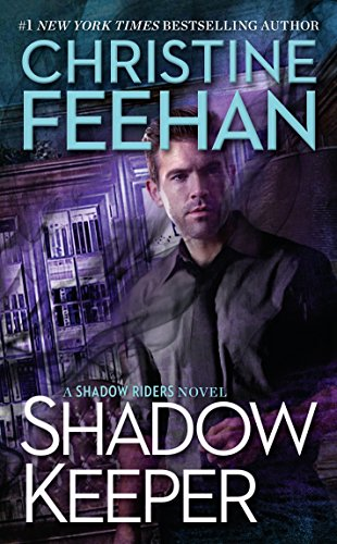 Shadow Keeper (A Shadow Riders Novel) by [Feehan, Christine]