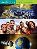 Worldviews: Contact and Change (Many Voices 8)