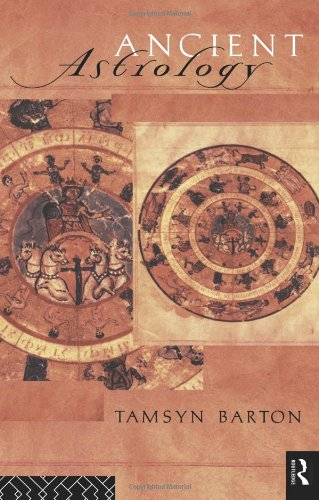 Ancient Astrology (Sciences of Antiquity Series)