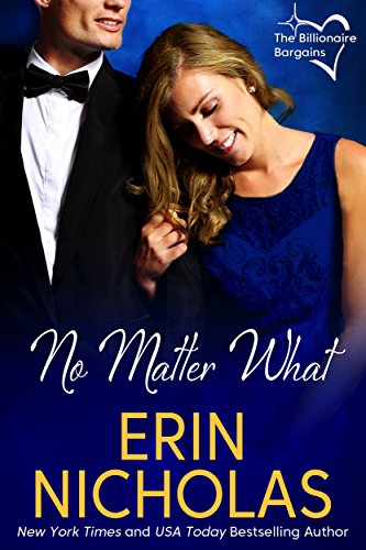 No Matter What: The Billionaire Bargains, book one by [Nicholas, Erin]