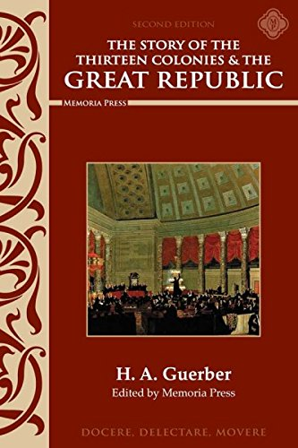 Story of the Thirteen Colonies & the Great Republic Text, Second Edition