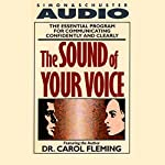 The Sound of Your Voice | Dr. Carol Fleming