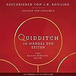 Quidditch im Wandel der Zeiten (Hogwarts Schulbücher 2)   J.K. Rowling,Kennilworthy Whisp