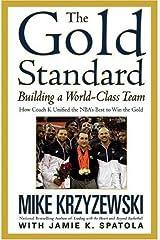 The Gold Standard: Building a World-Class Team by Mike Krzyzewski (2010-04-30)