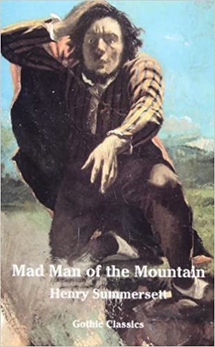 Book Mad Man of the Mountain (Gothic Classics)