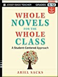 img - for Whole Novels for the Whole Class: A Student-Centered Approach book / textbook / text book