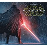 The Art of Star Wars: The Force Awakens by Phil Szostak (2015-12-18)