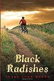 Black Radishes, Susan Lynn Meyer, 0385738811