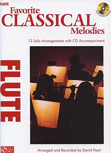 Favorite Classical Melodies: Flute (Play Along)