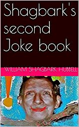 Shagbark's second Joke book (Shagbark Jokebooks 2)