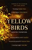 Front cover for the book The Yellow Birds by Kevin Powers