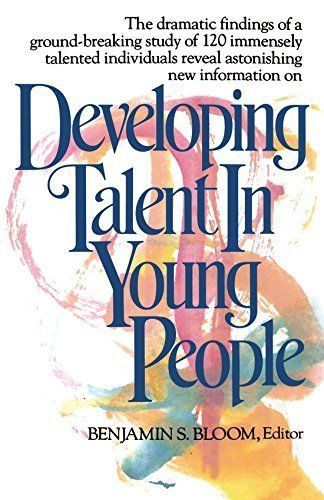 Developing Talent in Young People by Bloom, Dr. Benjamin (1985) Paperback