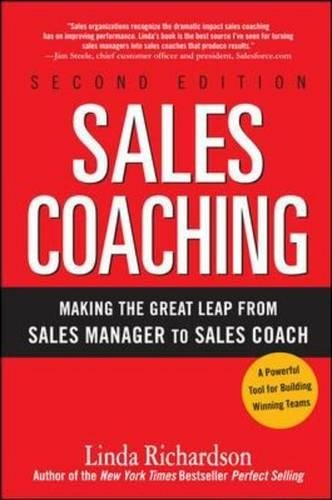Sales Coaching: Making the Great Leap from Sales Manager to Sales - Linda Sales