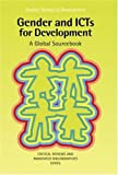 img - for Gender and ICTS for Development: A Global Source Book (Gender, Society & Development) by Minke Valk (2005-06-15) book / textbook / text book