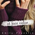 At Face Value | Emily Franklin