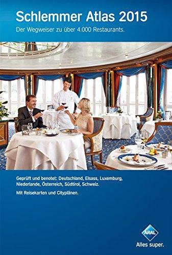 Schlemmer Atlas 2015: Der Wegweiser zu über 4.000 Restaurants.