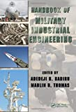 img - for Handbook of Military Industrial Engineering (Industrial Innovation Series) book / textbook / text book