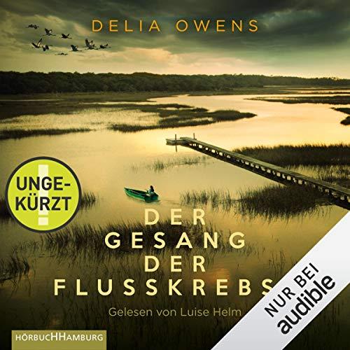 : Der Gesang der Flusskrebse