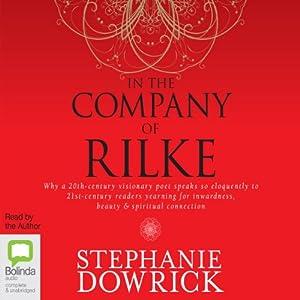 In the Company of Rilke Audiobook