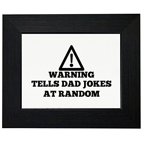 Warning Tells Dad Jokes At Random - Teenager Design Framed Print Poster Wall or Desk Mount Options