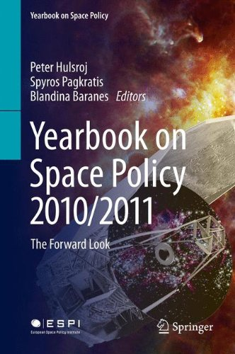 Yearbook on Space Policy 2010/2011: The Forward Look
