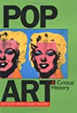 Pop Art: A Critical History (Documents of Twentieth-Century Art)