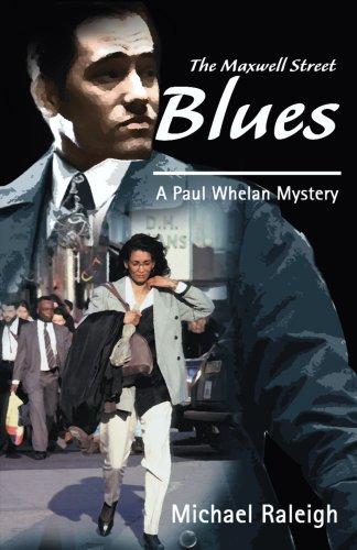 The Maxwell Street Blues: A Paul Whelan Mystery (Paul Whelan Mysteries)