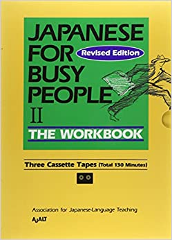 Japanese for Busy People: Workbook Pt.2