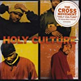 Holy Culture by CROSS MOVEMENT (2003-04-22)