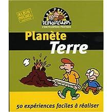 Planète Terre: 50 expériences faciles à réaliser