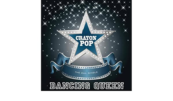 Dancing queen (instrumental) by crayon pop on amazon music.