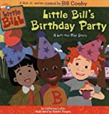 Little Bills Birthday Party: A Lift-the-Flap Story